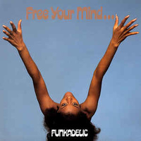 Funkadelic: Free Your Mind  (LP)