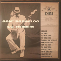 C.W. Stoneking: Gon' Boogaloo (LP)