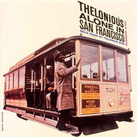 Thelonious Monk: Alone in San Francisco  (2xLP)