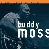 Buddy Moss: The George Mitchell Collection (LP)