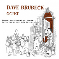 Dave Brubeck Octet: Featuring Paul Desmond, Cal Tjader,David Van Kriedt, Dick Collins (LP)