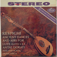 Respighi: Ancient Airs And Dances For Lute And Orchestra (LP)