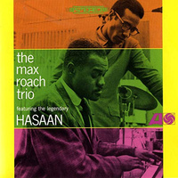 Max Roach Trio Featuring The Legendary Hasaan (LP)