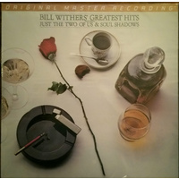 Bill Withers ‎– Bill Withers' Greatest Hits (MFSL LP)