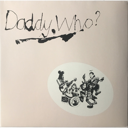 Daddy Cool: Daddy Who? (LP)